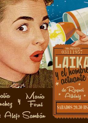 Laika y el hombre actuante